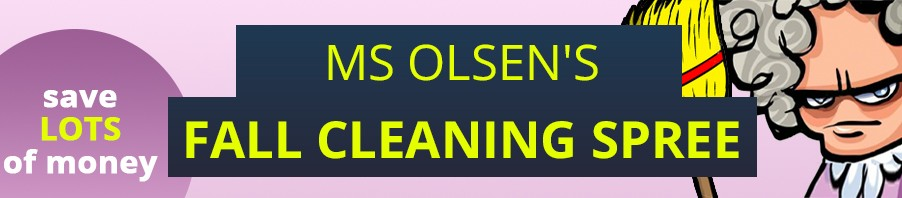 Ms Olsen's Fall Cleaning Spree 2018
